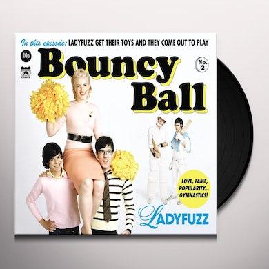 Ladyfuzz BOUNCY BALL Vinyl Record