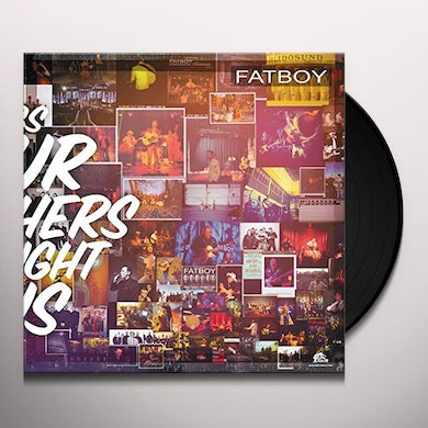 Fatboy SONGS OUR MOTHERS TAUGHT US Vinyl Record