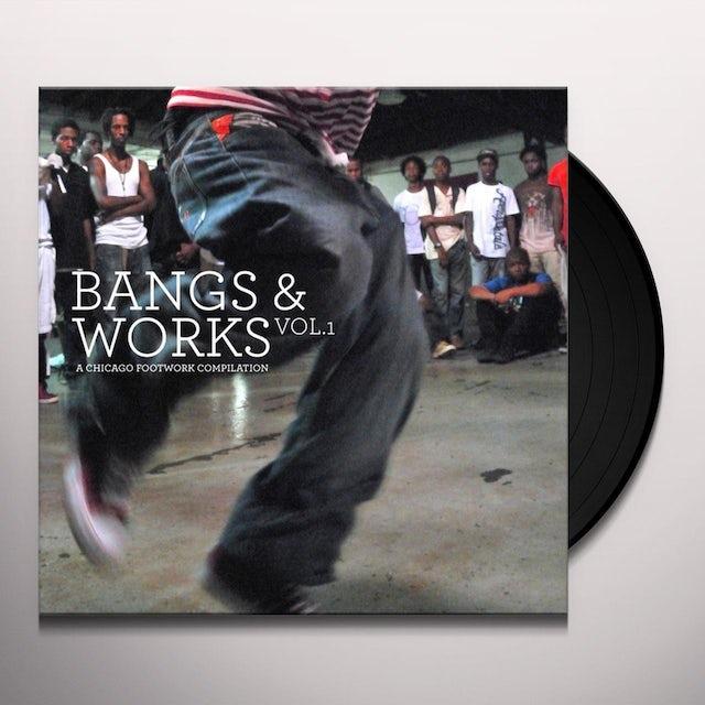 Bangs & Works 1: Chicago Footwork / Various