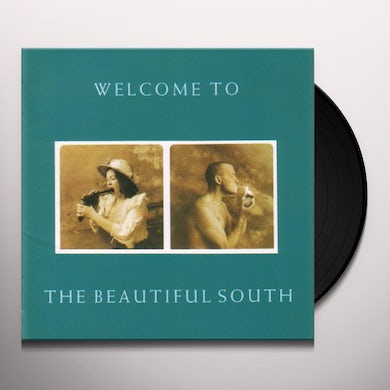 WELCOME TO THE BEAUTIFUL SOUTH Vinyl Record