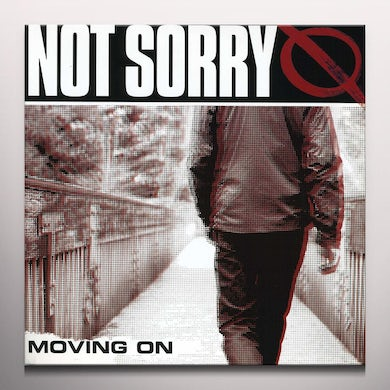Not Sorry MOVING ON Vinyl Record