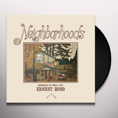 Ernest Hood NEIGHBORHOODS Vinyl Record