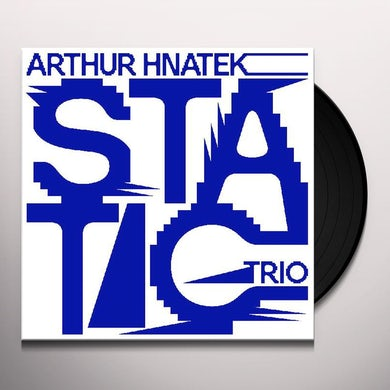 Arthur Hnatek Trio STATIC Vinyl Record