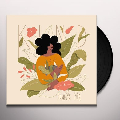 Thanya Iyer KIND Vinyl Record