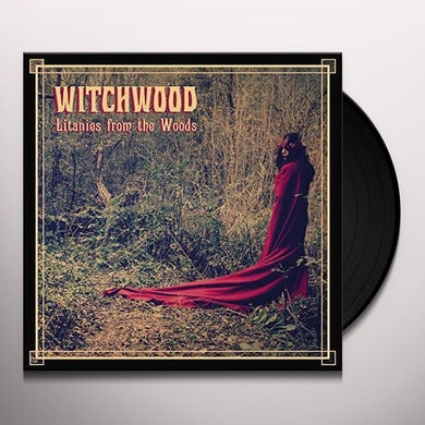 WITCHWOOD LITANIES FROM THE WOODS Vinyl Record