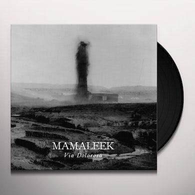 Mamaleek VIA DOLOROSA Vinyl Record