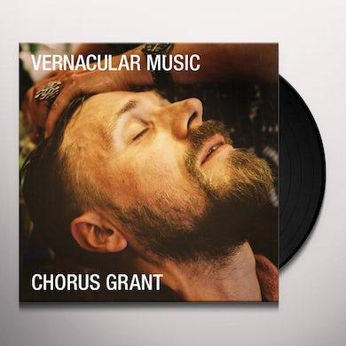 Chorus Grant VERNACULAR MUSIC Vinyl Record