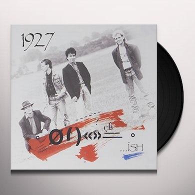 1927 ...ISH Vinyl Record