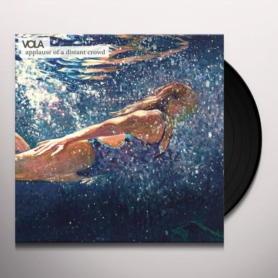 VOLA APPLAUSE OF A DISTANT CROWD Vinyl Record