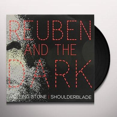 Reuben & The Dark ROLLING STONE/SHOULDERBLADE Vinyl Record