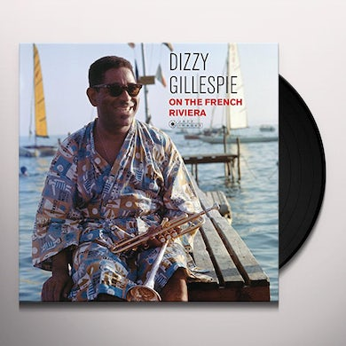 Dizzy Gillespie ON THE FRENCH RIVIERA Vinyl Record