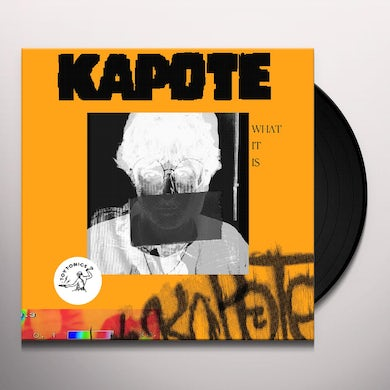 KAPOTE WHAT IT IS Vinyl Record