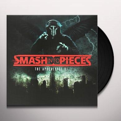 SMASH INTO PIECES APOCALYPSE DJ Vinyl Record