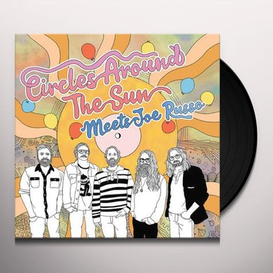 Circles Around The Sun MEETS JOE RUSSO Vinyl Record