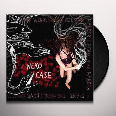 Neko Case WORSE THINGS GET THE HARDER I FIGHT THE HARDER I Vinyl Record
