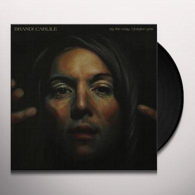 Brandi Carlile  BY THE WAY I FORGIVE YOU Vinyl Record