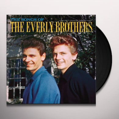 The Everly Brothers SONGS OF Vinyl Record