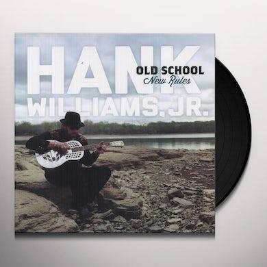 Hank Williams Jr. OLD SCHOOL NEW RULES Vinyl Record