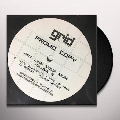 VOL. 2-FAT LIKE YOUR MUM Vinyl Record