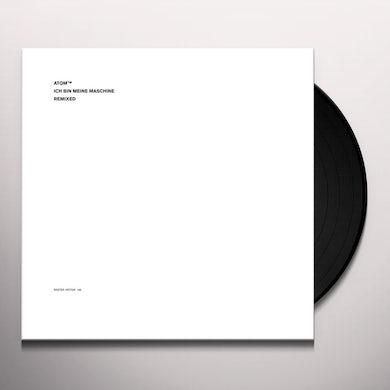 Atom Tm ICH BIN MEINE MASCHINE Vinyl Record