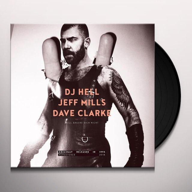 Dj Hell HELL ARGERE DICH NICHT Vinyl Record