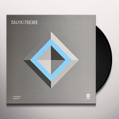 Calyx & Teebee LONG GONE / SAWN OFF Vinyl Record - UK Release