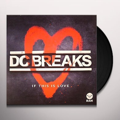 Dc Breaks IF THIS IS LOVE Vinyl Record