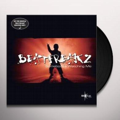 Beatfreakz SOMEBODY'S WATCHING ME Vinyl Record