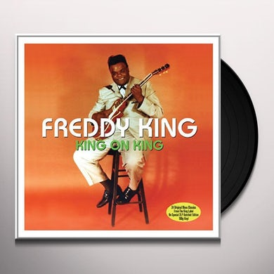 Freddie King KING ON KING Vinyl Record