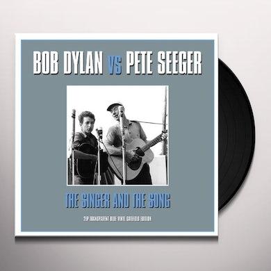 Dylan V'S Seeger SINGER & THE SONG Vinyl Record