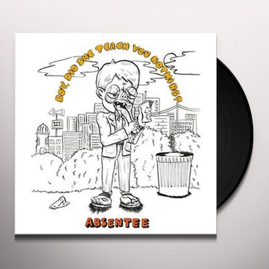 Absentee BOY, DID SHE TEACH YOU NOTHING Vinyl Record