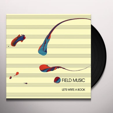 Field Music LET'S WRITE A BOOK Vinyl Record