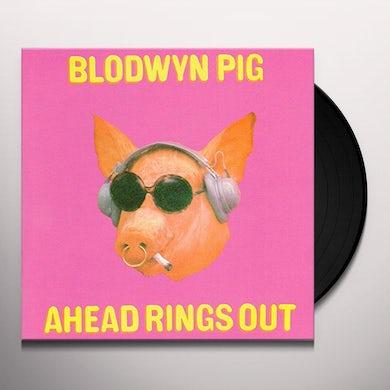 Blodwyn Pig AHEAD RINGS OUT Vinyl Record
