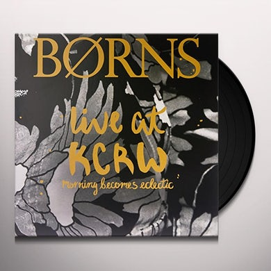 BØRNS LIVE ON KCRWS MORNING BECOMES ECLECTIC Vinyl Record