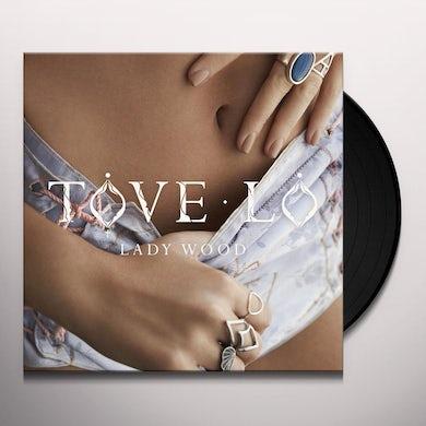 Tove Lo LADY WOOD Vinyl Record
