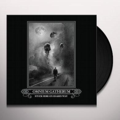 Omnium Gatherum STUCK HERE ON SNAKES WAY Vinyl Record