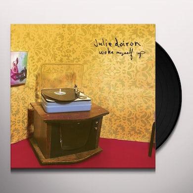 Julie Doiron WOKE MYSELF UP Vinyl Record