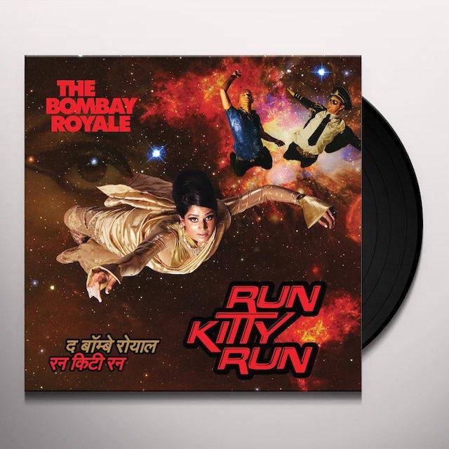 Bombay Royale RUN KITTY RUN Vinyl Record