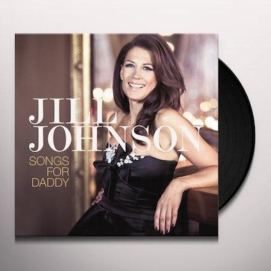 Jill Johnson SONGS FOR DADDY Vinyl Record
