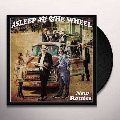 Asleep At The Wheel NEW ROUTES Vinyl Record