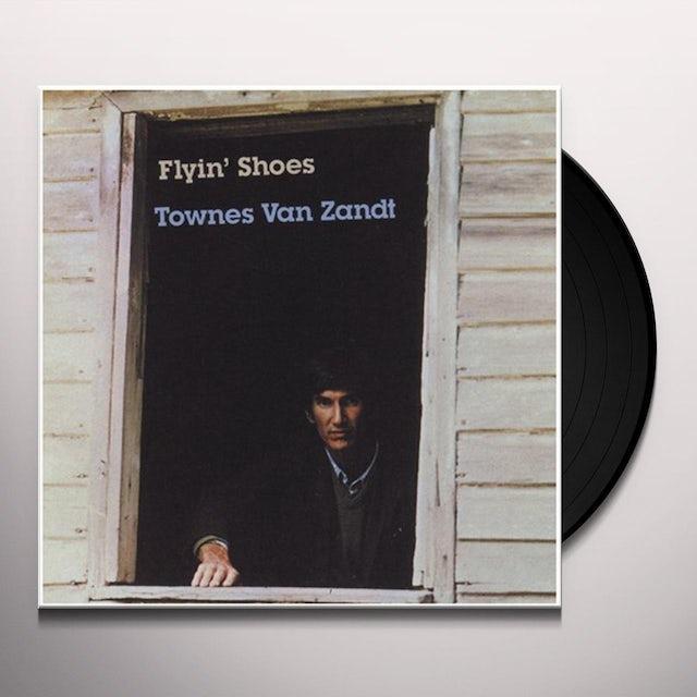 Townes Van Zandt FLYIN SHOES Vinyl Record