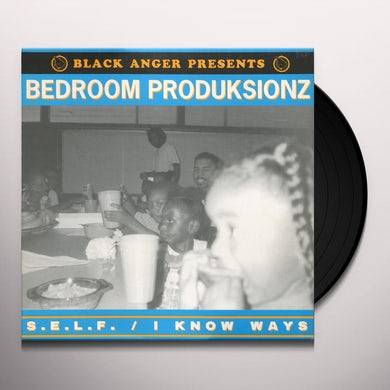 Bedroom Produksionz S.E.L.F. / KNOW WAYS Vinyl Record