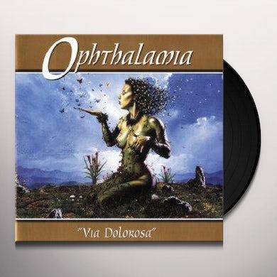 OPHTHALAMIA VIA DOLOROSA Vinyl Record