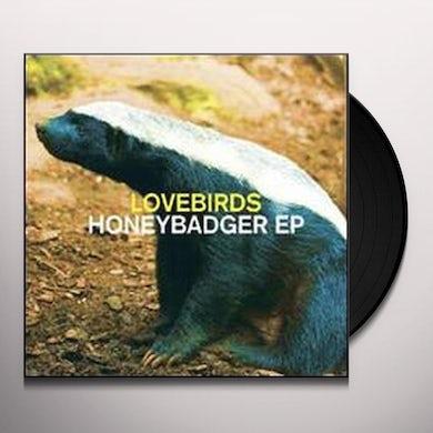 Lovebirds HONEYBADGER Vinyl Record
