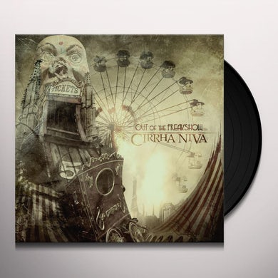 Cirrha Niva OUT OF THE FREAKSHOW Vinyl Record