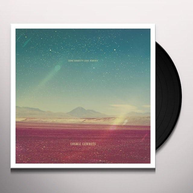 Cosmic Cowboys ZERO GRAVITY LOVE REMIXES Vinyl Record