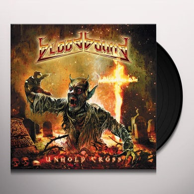 Bloodbound UNHOLY CROSS Vinyl Record