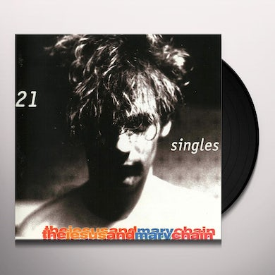 The Jesus and Mary Chain 21 SINGLES Vinyl Record
