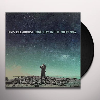 Kris Delmhorst LONG DAY IN THE MILKY WAY Vinyl Record