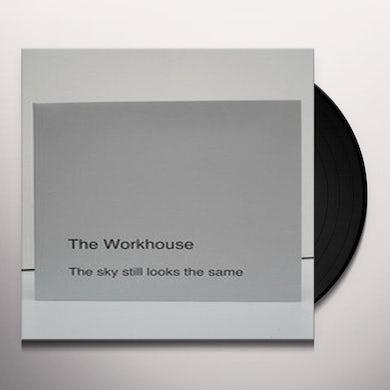 Workhouse SKY LOOKS THE SAME Vinyl Record